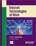 Internet Technologies at Work, Hofstetter, Fred T., 0072229993