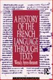 A History of the French Through Texts, Ayres-Bennett, Wendy, 0415099994