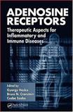 Adenosine Receptors : Therapeutic Aspects for Inflammatory and Immune Diseases, , 0849339995