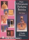 More Miniature Perfume Bottles, Glinda Bowman, 0887409997