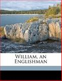 William, an Englishman