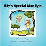 Lilly's Special Blue Eyes, Lillian Kingrey, 1466939990