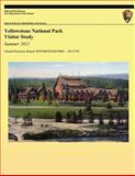 Yellowstone National Park Visitor Study: Summer 2011, Colleen Kulesza and Jim Gramann, 1492299995