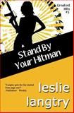 Stand by Your Hitman, Leslie Langtry, 1493739999