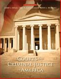 Courts and Criminal Justice in America, Siegel, Larry J. and Schmalleger, Frank J., 0133459993