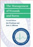 The Management of Wounds and Burns, Wardrope, Jim and Edhouse, June, 0192629999