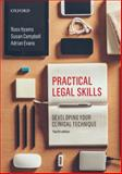 Practical Legal Skills : Developing Your Clinical Technique, Hyams, Ross and Campbell, Susan, 0195529995