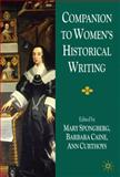 Companion to Women's Historical Writing, Spongberg, Mary and Curthoys, Ann, 0230239994
