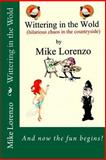 Wittering in the Wold, Mike Lorenzo, 1493659995