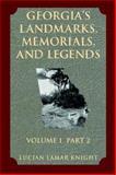 Georgia's Landmarks, Memorials, and Legends, Lucian Lamar Knight, 1565549996